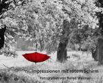"""Bild zur Ausstellung """"Impressionen mit rotem Schirm"""""""